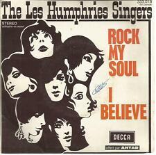 /45 TOURS 2 TITRES / THE LES HUMPHRIES SINGERS ROCK MY SOUL I BELIEVE   B7