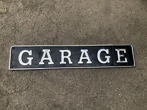 Large garage sign Polished Cast Aluminium garage man cave shed sign
