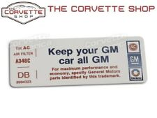 C3 Corvette Keep Your GM Car All GM Air Cleaner Decal 1974 0317