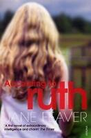 According to Ruth, Feaver, Jane, Used; Good Book