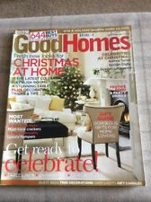 GOOD HOMES MAGAZINE DECEMBER 2007 GET READY TO CELEBRATE IN GOOD CONDITION