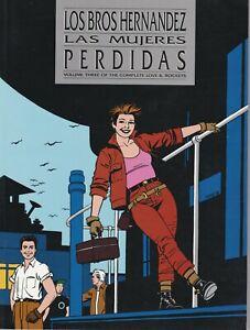 Love and Rockets Vol. 3 Las Mujeres Perdidas 1990 Los Bros Hernandez High Grade