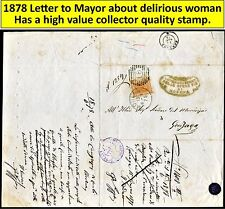 1878 Letter to Mayor about delirious woman - has a collector quality stamp. (19)