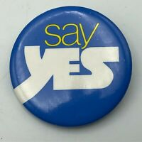 """Vintage Say Yes Proposal? 1-3/4"""" Button Pin Pinback Not Sure Q3"""