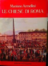 ARMELLINI, LE CHIESE DI ROMA, EDIZIONI DEL PASQUINO