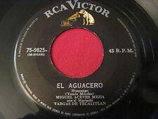 RARE LATIN MEXICAN 45 - MIGUEL ACEVES MEJIA - EL AGUACERO - RCA 75-9825