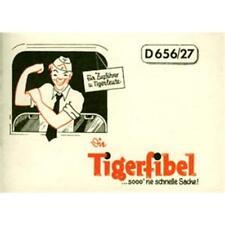Tigerfibel: Panzer VI Tiger-Fibel Handbuch Tigerleute Generalinspekteur