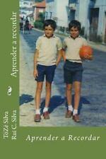 Aprender a Recordar by ToZe Silva Rui C. Silva (2013, Paperback)