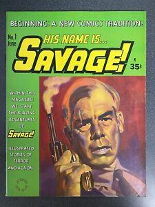 HIS NAME IS SAVAGE #1 JUNE 1968 STUNNING COPY VF/VF- GIL KANE SEE PICS