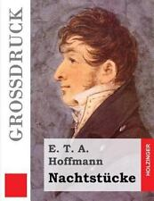 Nachtst�cke (Gro�druck) by E. T. A. Hoffmann (2013, Paperback, Large Type)