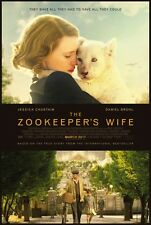 Zookeeper's Wife - original DS movie poster - 27x40 D/S Jessica Chastain