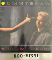 TOMMY SHAW Girls With Guns LP VINYL UK A&M 1984 Ex Con