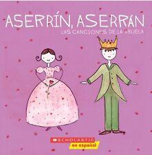 Aserrín Aserrán: Las canciones de la abuela: Las