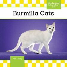 Burmilla Cats by Kate A. Conley (2016, Hardcover)