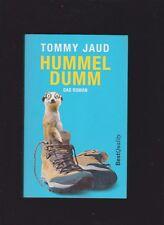 """Tommy Jaud HUMMELDUMM """"Ein Höllentrip zwischen Feldbett und Funkloch""""TB 2010"""