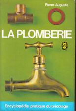 LA PLOMBERIE - Encyclopédie pratique du bricolage - P. Auguste - format poche