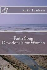 Faith Song Devotionals for Women : Devotionals, Christian Poems, Stories of...