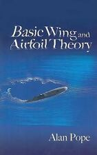 Dover Books on Aeronautical Engineering: Basic Wing and Airfoil Theory by...