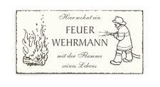 Schild « HIER WOHNT EIN FEUERWEHRMANN... » Dekoschild Türschild Feuerwehr