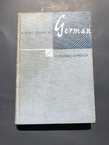 A Basic Course In German A Cultural Approach (1951, Hardback) Edwin H Zeydel