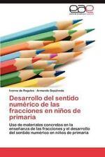 Desarrollo del Sentido Numerico de Las Fracciones En Ninos de Primaria (Paperbac
