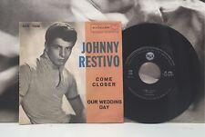 """JOHNNY RESTIVO - COME CLOSER / OUR WEDDING DAY 7"""" EX ITA 1959 RCA 45N 1008"""