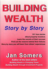 BUILDING WEALTH STORY BY STORY Jan Somers -  Australian Investment Property BOOK