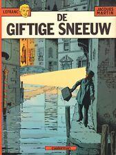 LEFRANC 03 - DE GIFTIGE SNEEUW - Jacques Martin