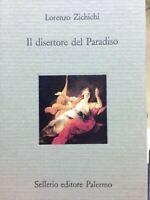 Il Disertore del paradiso Lorenzo Zichichi - Sellerio
