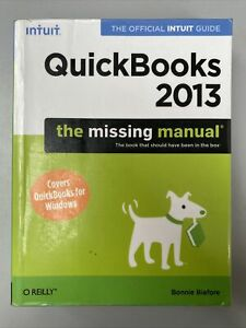 QuickBooks 2013 The Missing Manual: The Official Intuit Guide Book Free Shipping