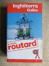 Inghilterra Galles - Le Guide routard - Il Viaggiatore 2012
