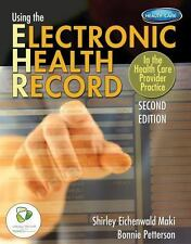 Using the Electronic Health Record in the Health Care Provider Practice (Book