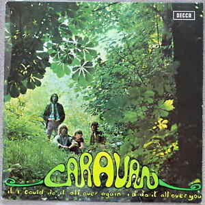 Caravan  - If I Could Do It All Over Again I'd Do It All Over You 1st press