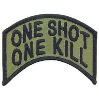 SNIPER ARMY MARINE CORPS ONE SHOT ONE KILL EMBROIDERED MILITARY OD  PATCH