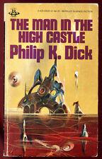 PHILIP K. DICK: THE MAN IN THE HIGH CASTLE. BERKLEY BOOK. 1981.