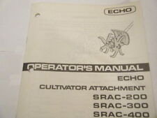 USED ECHO SRAC-200, 300, 400 CULTIVATOR ATTACHMENT OPERATORS MANUAL 6 PAGES