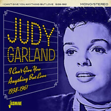 JUDY GARLAND I CAN'T GIVE YOU ANYTHING BUT LOVE 1938-1961 CD NEW