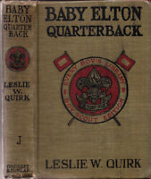 1904 Baby Elton Quarterback Leslie Quirk Boy Scout Edition Every Boys Library
