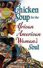 Chicken Soup for the African American Woman's Soul: Laughter, Love and Memories