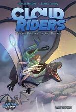Cloud Riders - Libro 1 : Princesa Thais y Los Bailarines de Lluvia: By Crowde...