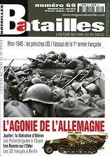 BATAILLES, L'HISTOIRE MILITAIRE DU XXe SIÈCLE, N°69, RHIN 1945, LES PÉNICHES UIS