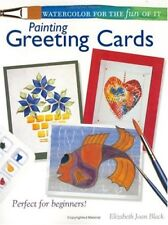 Watercolor for the Fun of it: Painting Greeting Cards-Elizabeth Joan Black