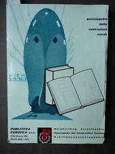 Navi Marina Costruzioni Navali Enciclopedia Grafica Arredamenti Navali 1960-62