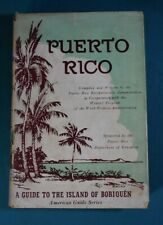 Puerto Rico American Guide Series WPA University Society 1940