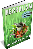 HERBALISM ~ Vintage Books on DVD ~ Botany,Homoeopathy,Old Remedies,Herb,Natural