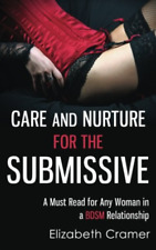 Cramer Elizabeth-Care & Nurture For The Submiss (US IMPORT) BOOK NEW