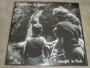 EYLESS IN GAZA - CAUGHT IN FLUX - DOUBLE LP - NEW