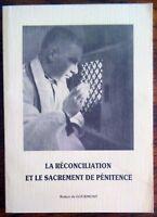 LA RECONCILIATION ET LE SACREMENT DE PENITENCE R. de Gourmont . Christianisme