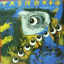 TXEROKEE-NEGU GORRIAK, SU TA GAR, DELIRIUM TREMNS, M-AK, KIOWAK.. LP + INSERT