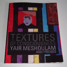 TEXTURES Of Consciousness Yair Meshoulam And Friends Paperback 2015